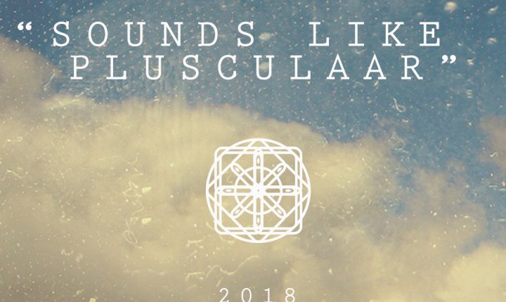 Sounds Like Plusculaar 2018